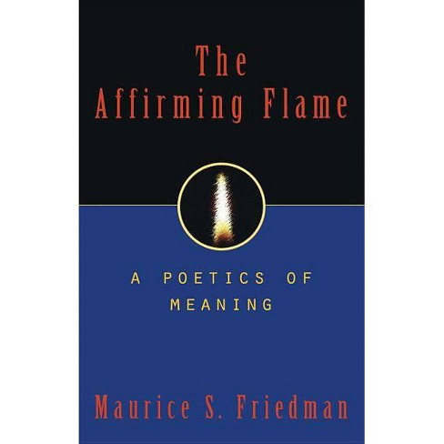 The Affirming Flame - by  Maurice S Friedman (Hardcover) - image 1 of 1