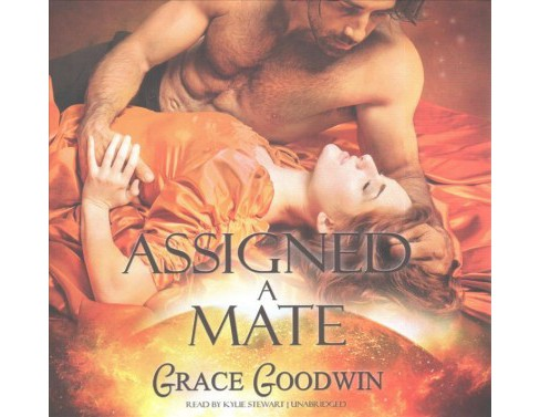 Assigned a Mate : Library Edition (Unabridged) (CD/Spoken Word) (Grace Goodwin) - image 1 of 1
