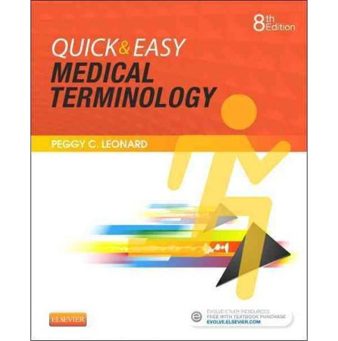 Quick & Easy Medical Terminology (Paperback) (Peggy C. Leonard) - image 1 of 1