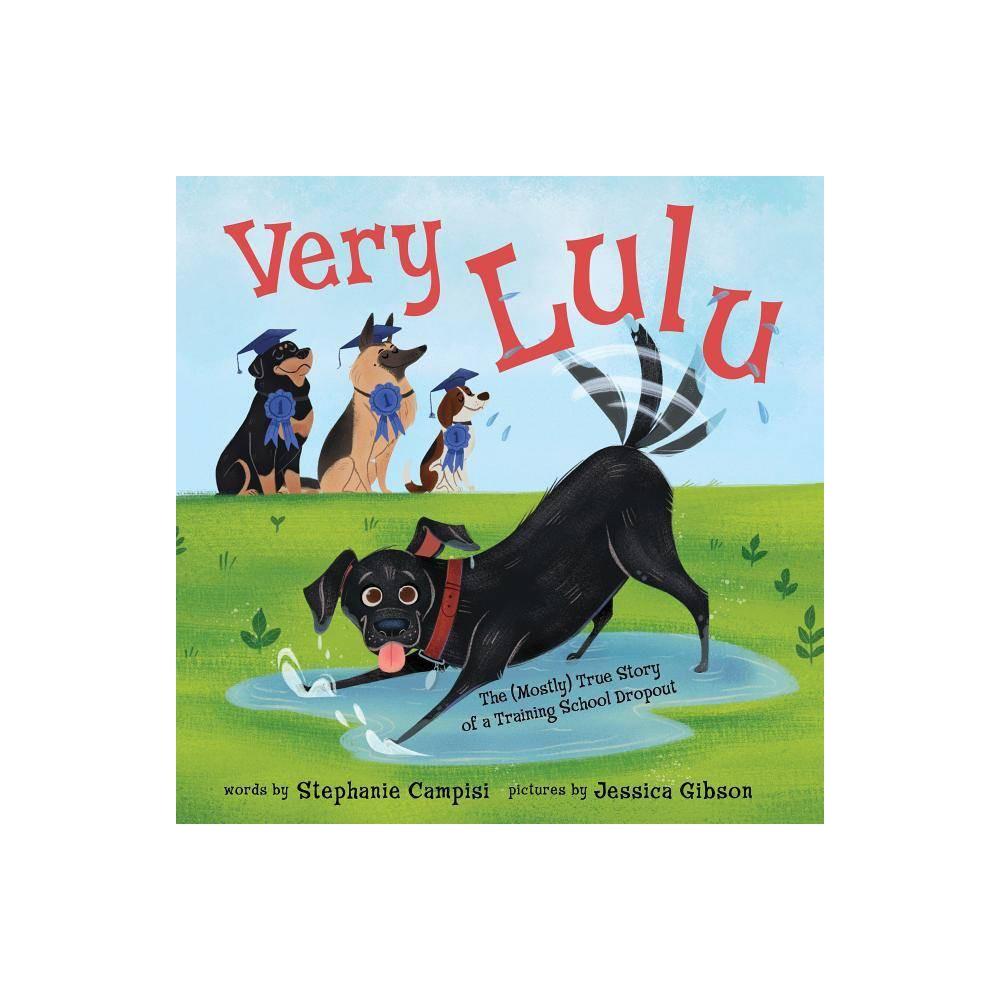 Very Lulu By Stephanie Campisi Hardcover