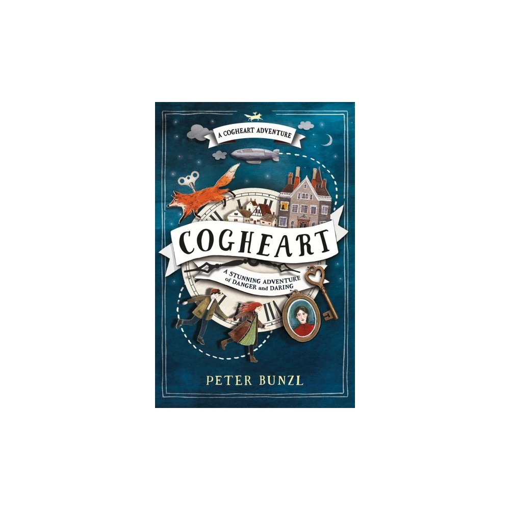 Cogheart - (Cogheart) by Peter Bunzl (Paperback)