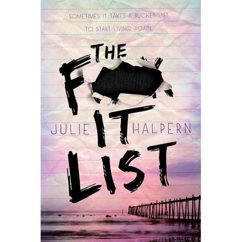 The F- It List - by  Julie Halpern (Hardcover) - image 1 of 1