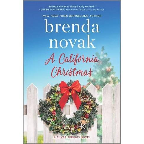 A California Christmas - (Silver Springs, 7) by Brenda Novak (Paperback) - image 1 of 1