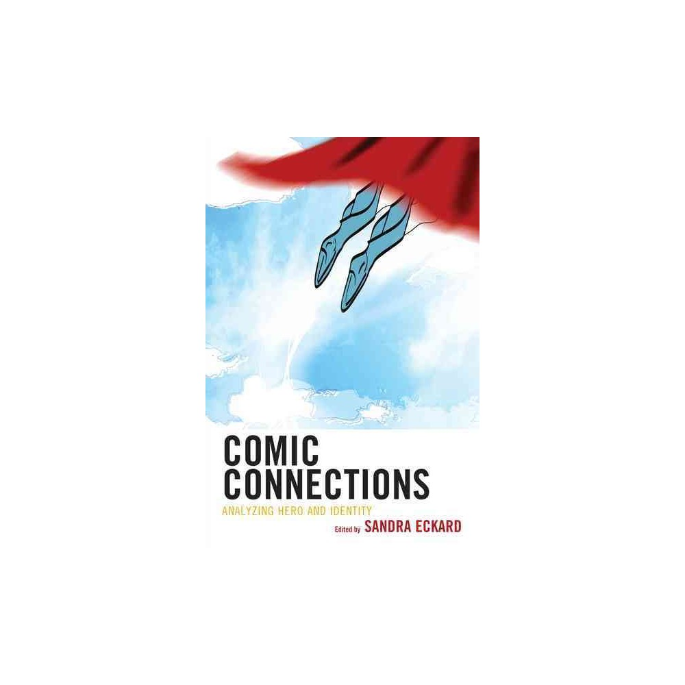 Comic Connections : Analyzing Hero and Identity (Paperback)