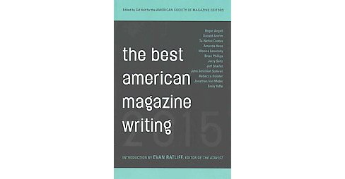 Best American Magazine Writing 2015 -  (Best American Magazine Writing) (Paperback) - image 1 of 1