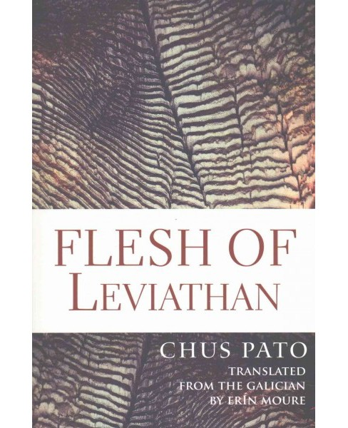 Flesh of Leviathan (Paperback) (Chus Pato). - image 1 of 1