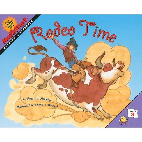Rodeo Time - (Mathstart: Level 3 (HarperCollins Paperback)) by  Stuart J Murphy (Paperback) - image 1 of 1