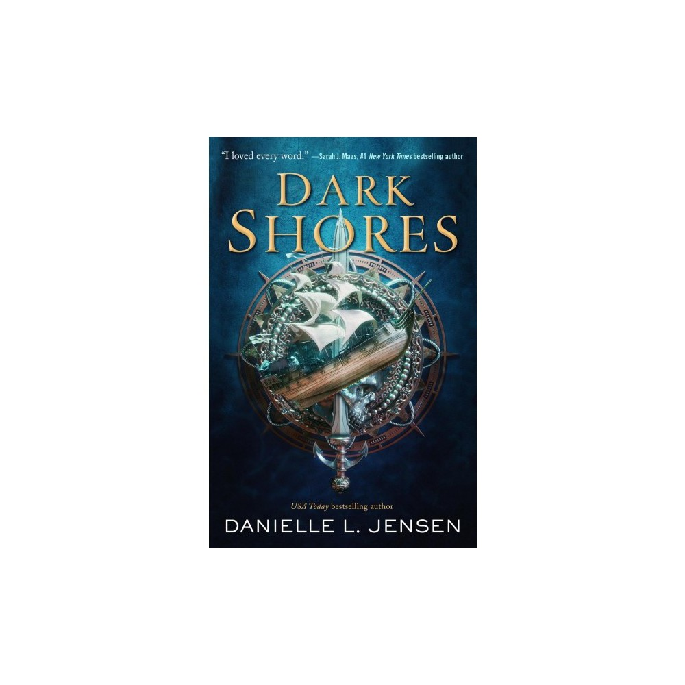 Dark Shores - by Danielle L. Jensen (Hardcover)