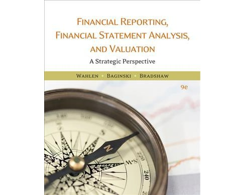 Financial Reporting, Financial Statement Analysis, and Valuation : A Strategic Perspective (Hardcover) - image 1 of 1