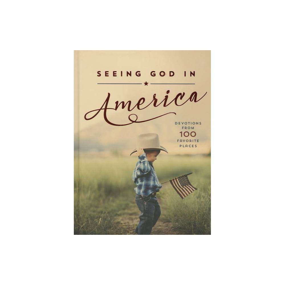 Seeing God In America By Thomas Nelson Hardcover