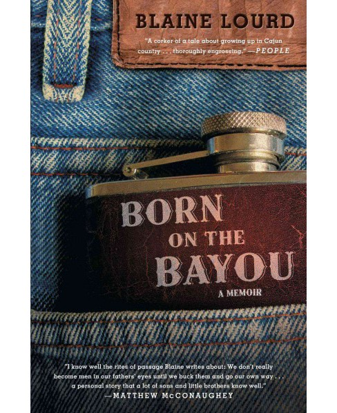 Born on the Bayou (Reprint) (Paperback) - image 1 of 1