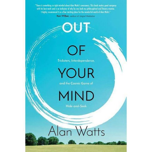 Out of Your Mind - by  Alan Watts (Paperback) - image 1 of 1