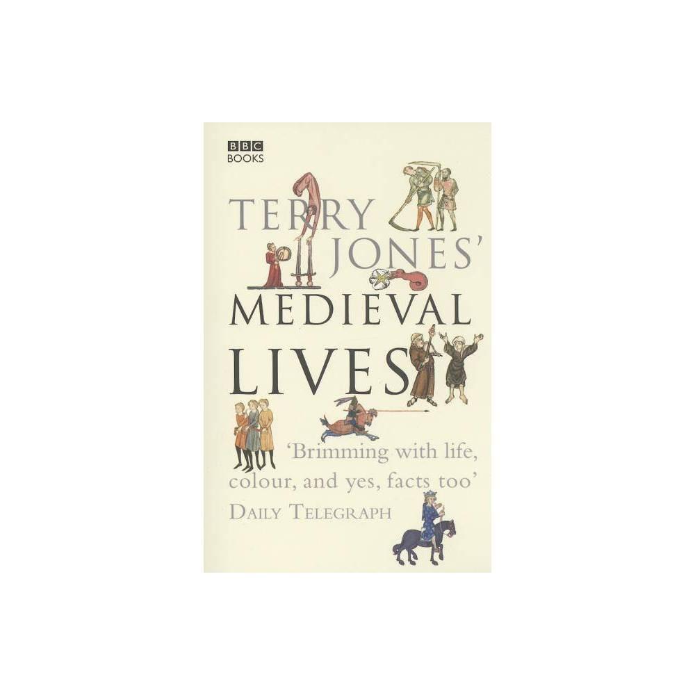 Terry Jones Medieval Lives Paperback