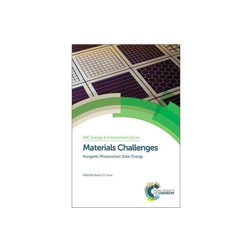 Materials Challenges - (Rsc Energy and Environment) (Hardcover)