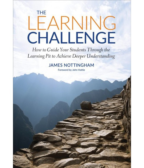 Learning Challenge : How to Guide Your Students Through the Learning Pit to Achieve Deeper Understanding - image 1 of 1