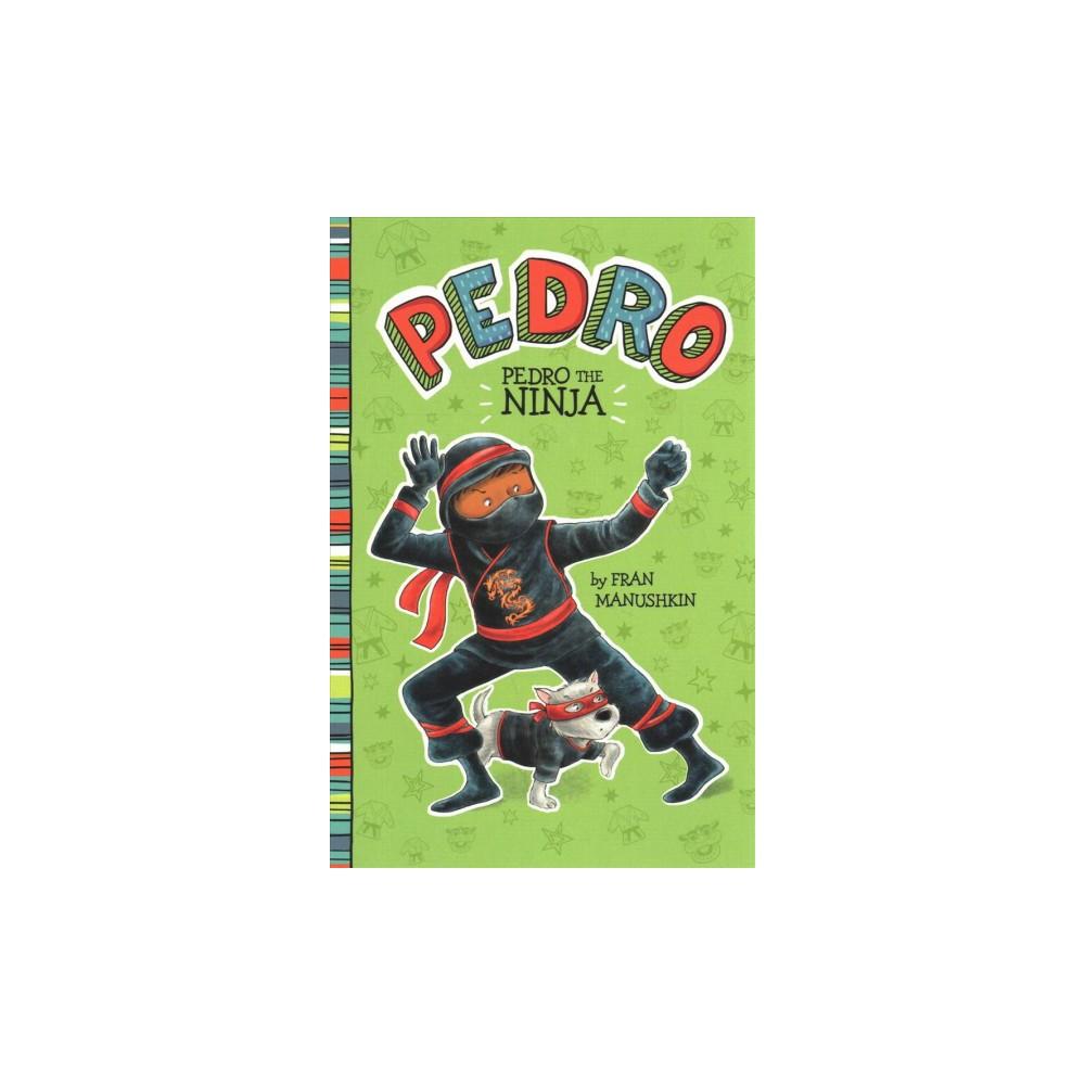 Pedro - (Pedro) by Fran Manushkin (Paperback)
