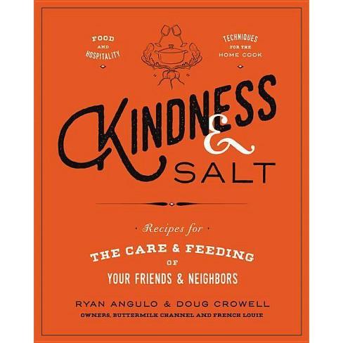 Kindness & Salt - by  Ryan Angulo & Doug Crowell (Hardcover) - image 1 of 1