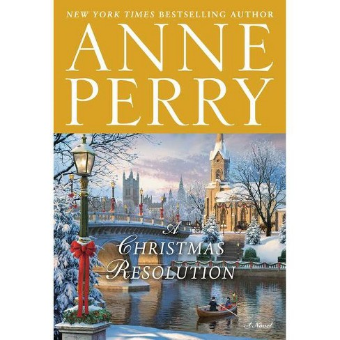 A Christmas Resolution - by  Anne Perry (Hardcover) - image 1 of 1