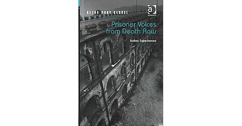 Prisoner Voices from Death Row : Indian Experiences (Hardcover) (Reena Mary George) - image 1 of 1