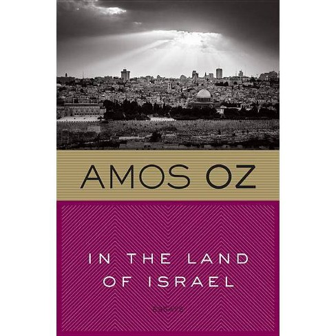 In the Land of Israel - by  Amos Oz (Paperback) - image 1 of 1