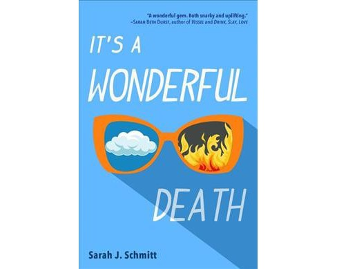 It's a Wonderful Death -  Reprint by Sarah J. Schmitt (Paperback) - image 1 of 1