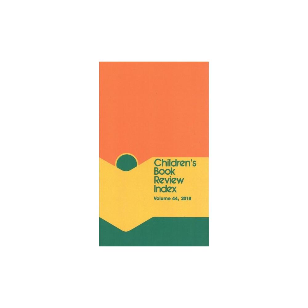 Children's Book Review Index 2018 : Cumulative Index - (Hardcover)