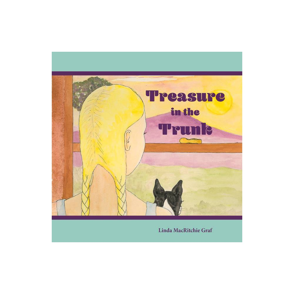 Treasure In The Trunk By Linda Macritchie Graf Paperback