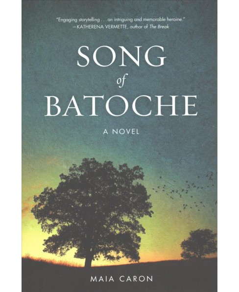 Song of Batoche (Paperback) (Maia Caron) - image 1 of 1