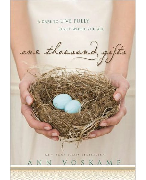 One Thousand Gifts (Hardcover) (Ann Voskamp) - image 1 of 1