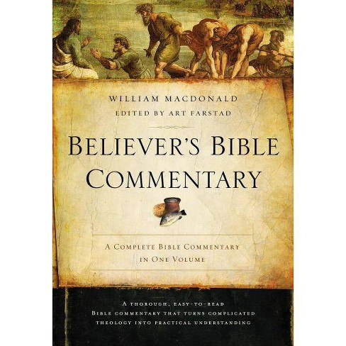Believer's Bible Commentary - 2 Edition by  William MacDonald (Hardcover) - image 1 of 1