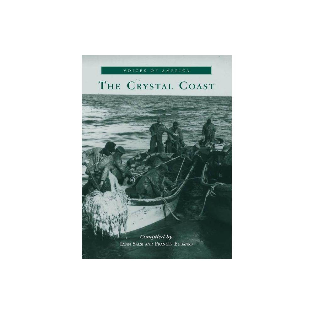 The Crystal Coast Voices Of America Paperback
