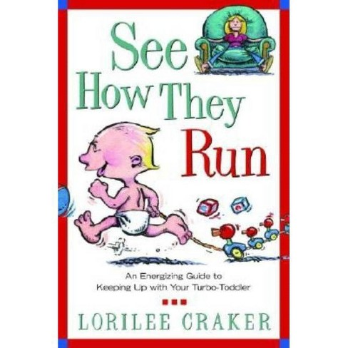 See How They Run - by  Lorilee Craker (Paperback) - image 1 of 1