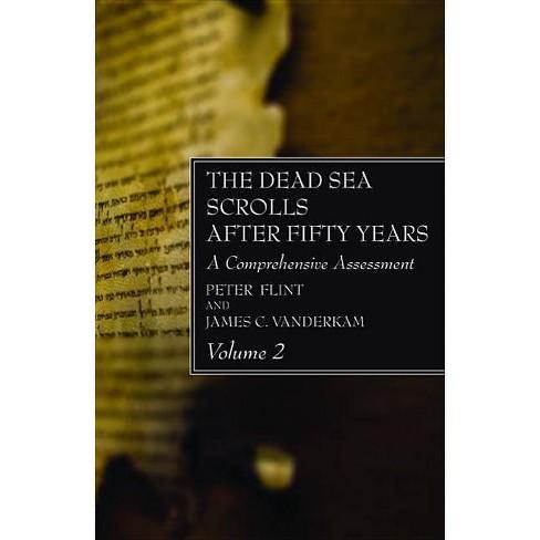 The Dead Sea Scrolls After Fifty Years, Volume 2 - by  Peter Flint & James C VanderKam (Paperback) - image 1 of 1
