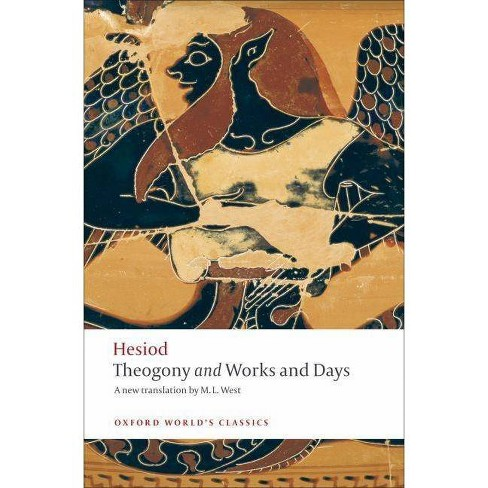 Theogony and Works and Days - (Oxford World's Classics (Paperback)) (Paperback) - image 1 of 1
