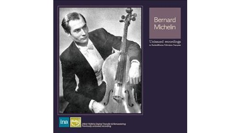 Bernard Michelin - Unissued Recordings (CD) - image 1 of 1