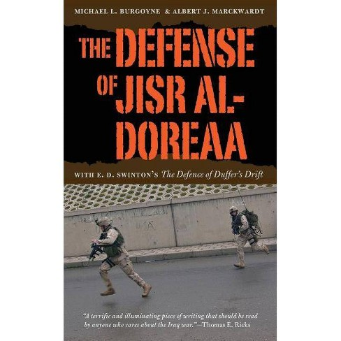 The Defense of Jisr Al-Doreaa - 2 Edition by  Michael L Burgoyne & Albert J Marckwardt (Paperback) - image 1 of 1