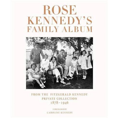 Rose Kennedy's Family Album - (Hardcover) - image 1 of 1