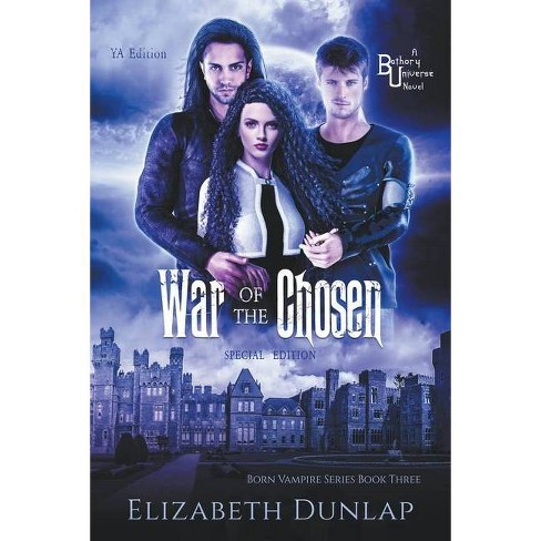 War of the Chosen - by  Elizabeth Dunlap (Paperback) - image 1 of 1