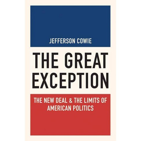 The Great Exception - by  Jefferson Cowie (Paperback) - image 1 of 1