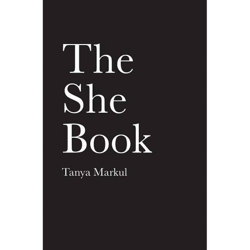 She Book -  by Tanya Markul (Paperback) - image 1 of 1