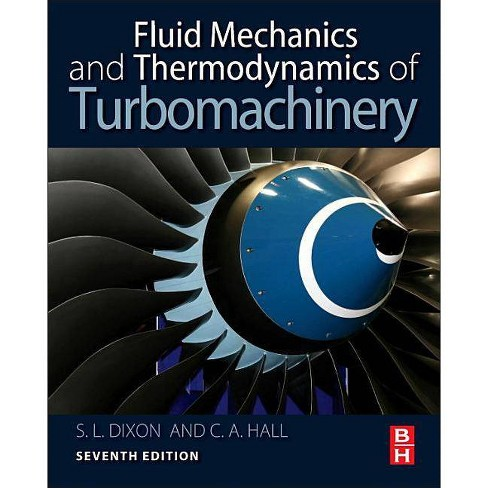 Fluid Mechanics and Thermodynamics of Turbomachinery - 7 Edition by  S Larry Dixon & Cesare Hall - image 1 of 1