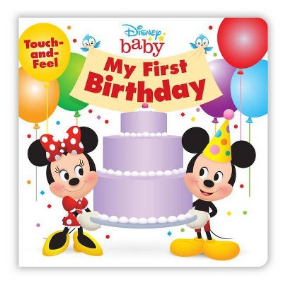 My First Birthday - (Disney Baby)by Disney Books (Board Book)
