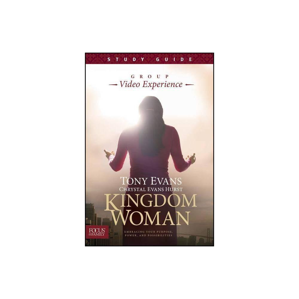 Kingdom Woman Study Guide By Tony Evans Chrystal Evans Hurst Paperback