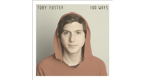 Toby Foster - 100 Ways (CD) - image 1 of 1