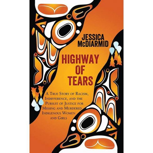 Highway of Tears - by  Jessica McDiarmid (Hardcover) - image 1 of 1