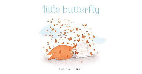 Little Butterfly (School And Library) (Laura Logan) - image 1 of 1