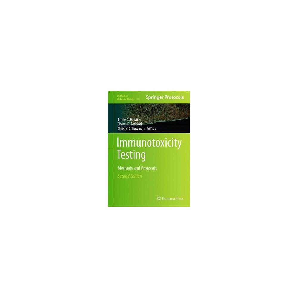 Immunotoxicity Testing : Methods and Protocols - (Hardcover)