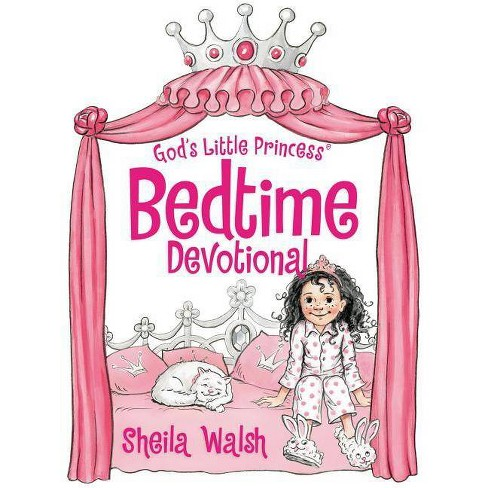 God's Little Princess Bedtime Devotional - by  Sheila Walsh (Hardcover) - image 1 of 1