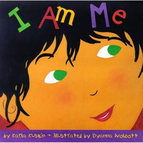 I Am Me - by  Karla Kuskin (Hardcover) - image 1 of 1
