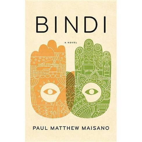 Bindi - by  Paul Matthew Maisano (Hardcover) - image 1 of 1